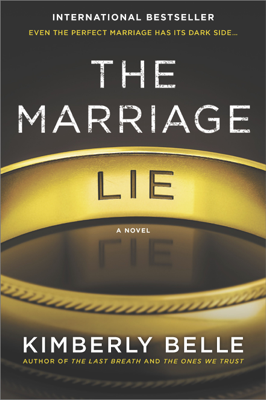 Kimberly Belle - The Marriage Lie book