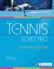Tennis - Soyez P.R.O. - Ronan Lafaix