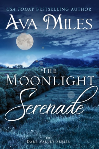 Ava Miles - The Moonlight Serenade