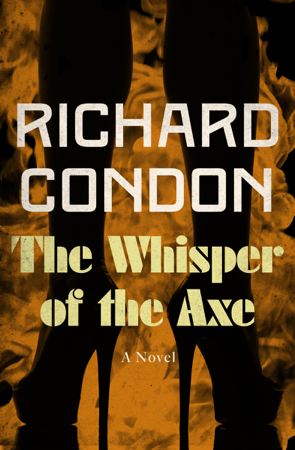 The Whisper of the Axe - Richard Condon