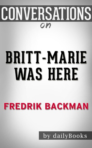 dailyBooks - Britt-Marie Was Here: A Novel: by Fredrik Backman