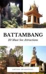 Battambang 20 Must See Attractions