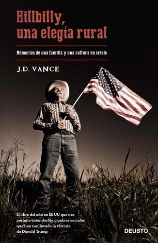 J. D. Vance - Hillbilly, una elegía rural