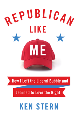 Republican Like Me - Ken Stern book