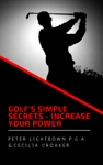 Golfs Simple Secrets Increase Your Power