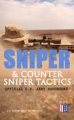 Sniper & Counter Sniper Tactics - Official U.S. Army Handbooks Book Cover