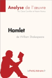 HAMLET DE WILLIAM SHAKESPEARE (ANALYSE DE LOEUVRE)