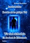 Jenseits - Ansichten - Kontakte Mit Der Geistigen Welt