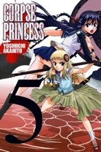 Corpse Princess, Vol. 5
