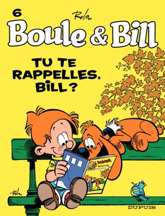 Boule et Bill - Tome 6 - Tu te rappelles, Bill ? - Jean Roba