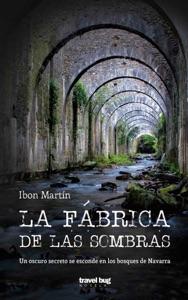 La fábrica de las sombras Book Cover