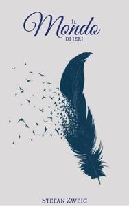 Il mondo di ieri Book Cover