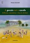 A Poesia Vai  Escola - Reflexes Comentrios E Dicas De Atividades