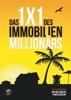 Das 1*1 Des Immobilien Millionärs