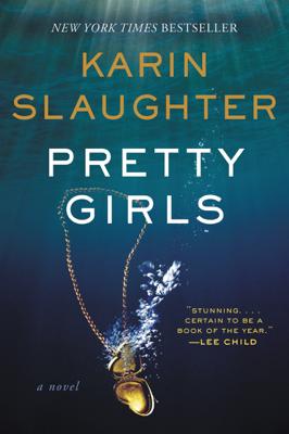Karin Slaughter - Pretty Girls book