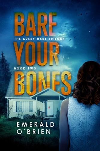 Emerald O'Brien - Bare Your Bones