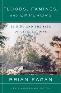 Floods, Famines, and Emperors di Brian Fagan Copertina del libro