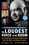 The Loudest Voice In The Room