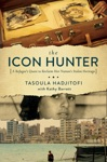 The Icon Hunter A Refugees Quest To Reclaim Her Nations Stolen Heritage