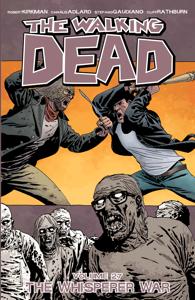 The Walking Dead Vol. 27: The Whisper War Libro Cover
