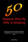 50 Reasons Why My Wife Is Amazing
