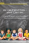 My Child Stutters - What Can I Do