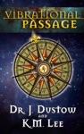 Vibrational Passage