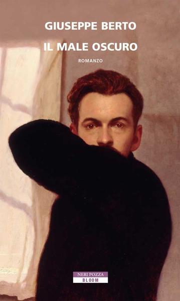 Il male oscuro da Giuseppe Berto