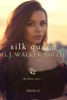 GJ Walker-Smith - Silk Queen: Book Two artwork