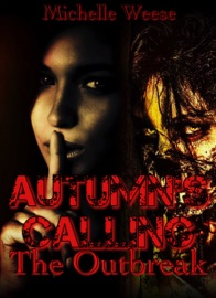 Autumn S Calling The Outbreak