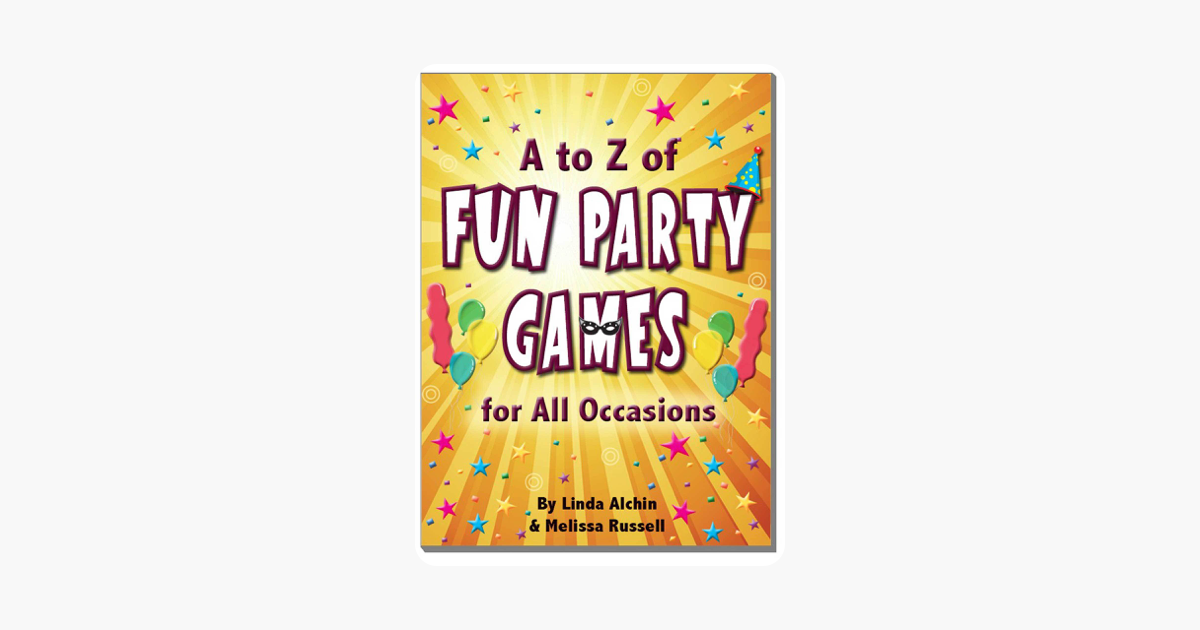A to Z of Fun Party Games for All Occasions
