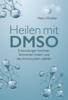 Petra Hirscher - Heilen mit DMSO Grafik