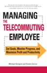 Managing The Telecommuting Employee