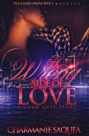 The Wrong Side of Love: A Hood Love Story book