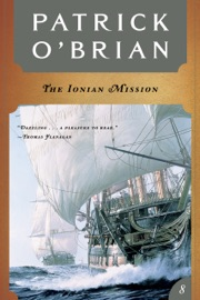 The Ionian Mission Vol Book 8 Aubrey Maturin Novels