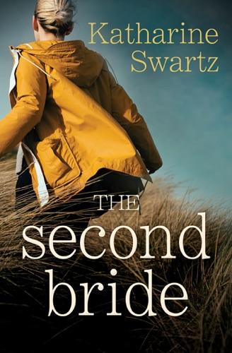 Katharine Swartz - The Second Bride