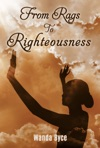 From Rags To Righteousness