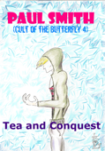 Tea and Conquest (Cult of the Butterfly 4)