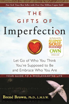 The Gifts of Imperfection - Brené Brown book