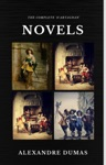 Alexandre Dumas   The Complete DArtagnan Novels The Three Musketeers Twenty Years After The Vicomte Of Bragelonne Ten Years Later Quattro Classics The Greatest Writers Of All Time