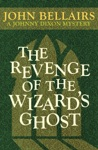The Revenge Of The Wizards Ghost