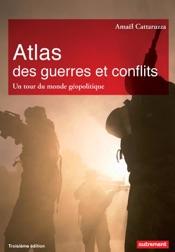 Atlas des guerres et des conflits
