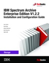 IBM Spectrum Archive Enterprise Edition V122 Installation And Configuration Guide