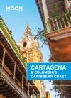 Moon Cartagena  Colombias Caribbean Coast