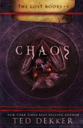 Ted Dekker - Chaos