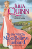 Julia Quinn - The Girl With The Make-Believe Husband artwork
