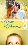 Made In Paradise A Family Forever Series Book 2