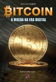 Bitcoin: A moeda na era digital Book Cover
