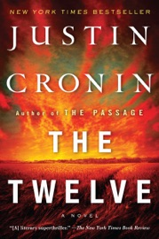 The Twelve - Justin Cronin Book