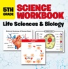 5th Grade Science Workbook Life Sciences  Biology